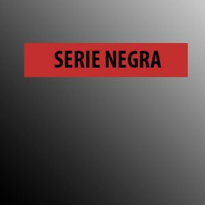 SERIE NEGRA